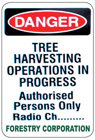 Harvesting Operations Sign