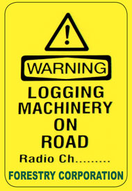 Warning logging machinery on road sign